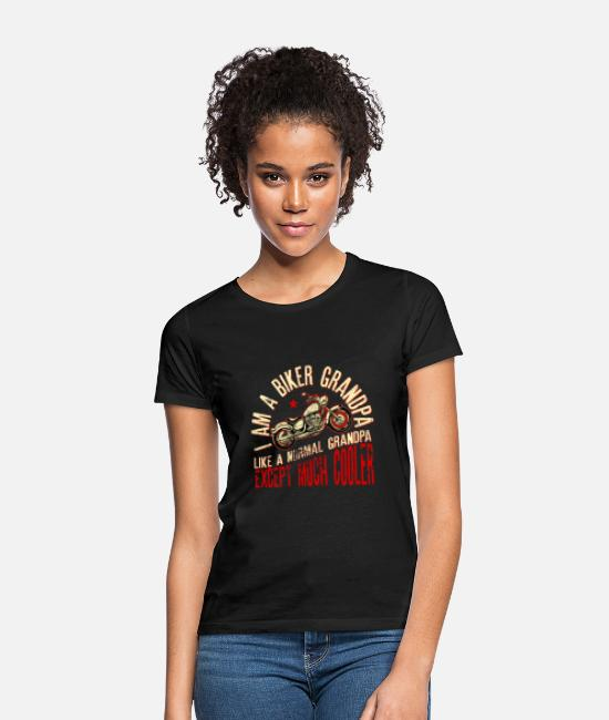 Abuelo Camisetas - I Am A Biker Grandpa Like A Normal Grandpa - Camiseta mujer negro