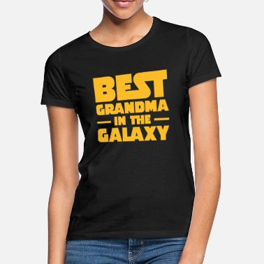 Grandma Best Grandma In The Galaxy - T-shirt dam
