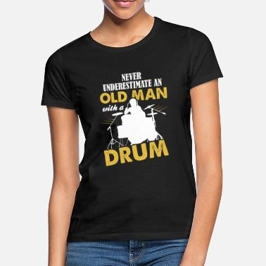 Ludwig Never Underestimate An Old Man With A Drum - Women's T-Shirt