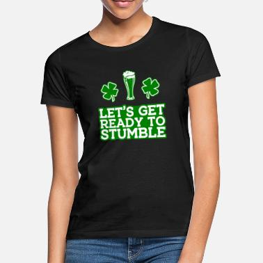 St St. Patrick's Day Drink Alcohol Beer Ireland - Women's T-Shirt