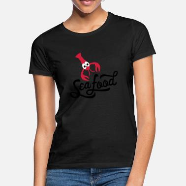 Seafood seafood - Women's T-Shirt