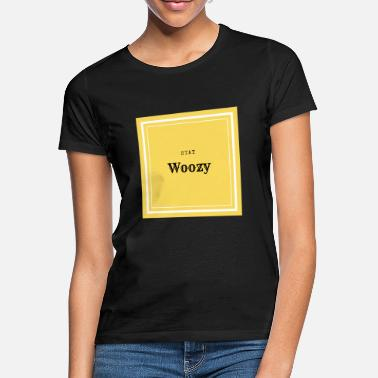 Swoosh Stay Woozy - Frauen T-Shirt