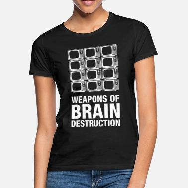 Destruction Weapons of Brain Destruction - T-shirt Femme