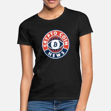 Nano Coin CRYPTO COIN NEWS - BITCOIN - ALTCOIN - BLOCK CHAIN - Women's T-Shirt