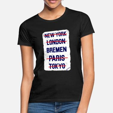 Städte NY London Bremen..., Francisco Evans ™ - Frauen T-Shirt