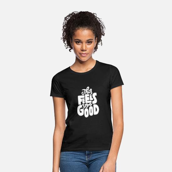 Surfer T-Shirts - This feel soo good - Women's T-Shirt black