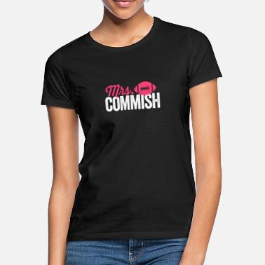 Mandataire Mme Commish T-shirt Funny Fantasy Football Commish - T-shirt Femme