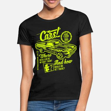 Bikes And Cars Collection Cars - Frauen T-Shirt