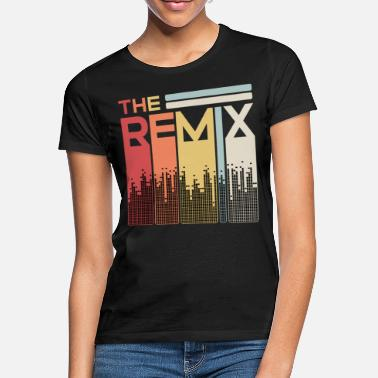 Remix The Remix The Original Baby Child Partner Look - Maglietta donna