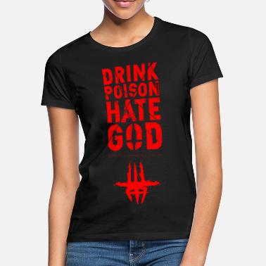 Ulcerium - Buvez Poison Hate God - T-shirt Femme