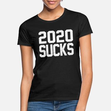 Sucks 2020 suger - T-shirt dame