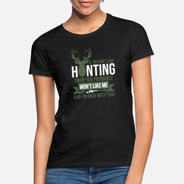 Hunting Hunting - Frauen T-Shirt