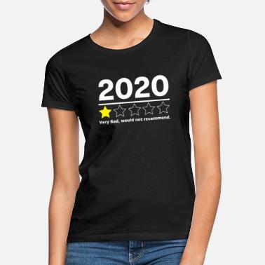 Bad Funny 2020 very bad year would not recommend - Women's T-Shirt