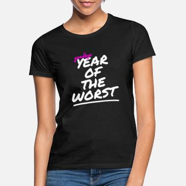 Turn Of The Year Turn of the year - Women's T-Shirt