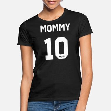Mammy Mammy 2018 - Frauen T-Shirt
