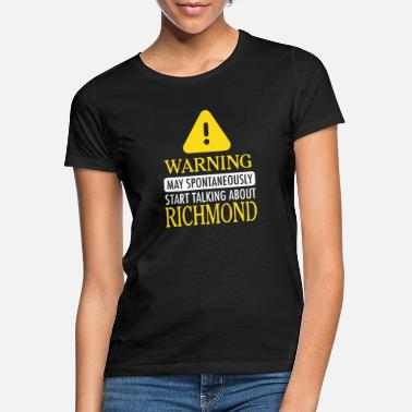 Richmond WARNING! : Richmond - Frauen T-Shirt