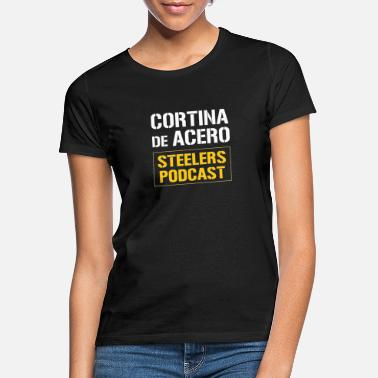 Steelers Steelers Podcast - Frauen T-Shirt