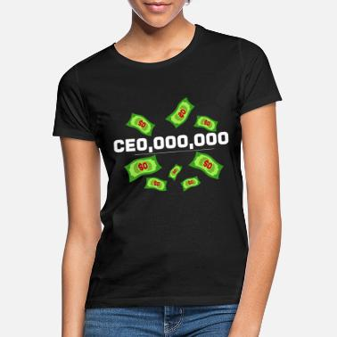 Ceo CEO - Frauen T-Shirt