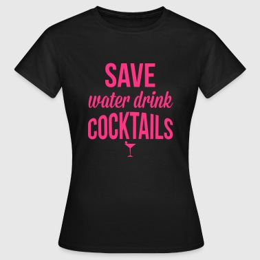Cocktails - Women's T-Shirt
