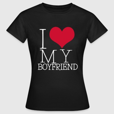 i love my boy - Frauen T-Shirt