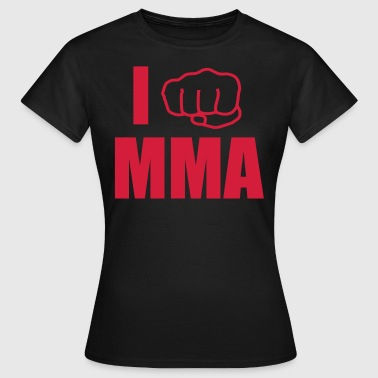 i fight mma - Women's T-Shirt