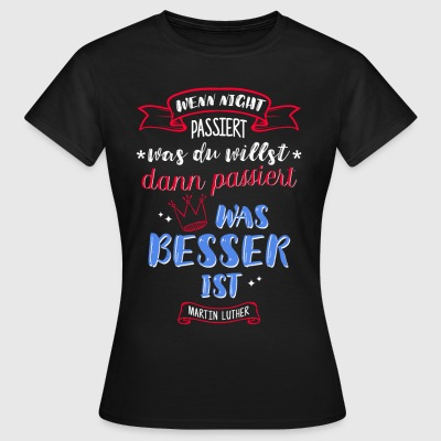 Luther dit - T-shirt Femme