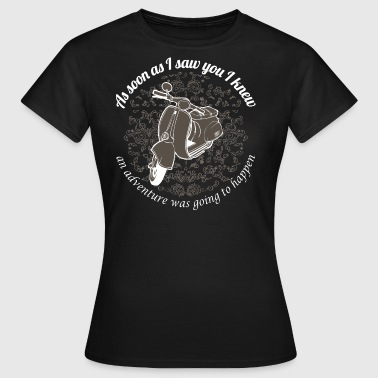 Vespa - As soon as I saw you I knew... - Frauen T-Shirt