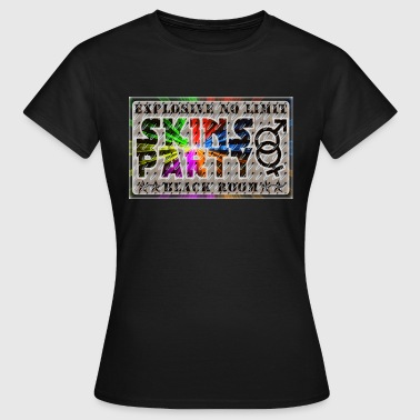 explosive no limit skins party - Women's T-Shirt