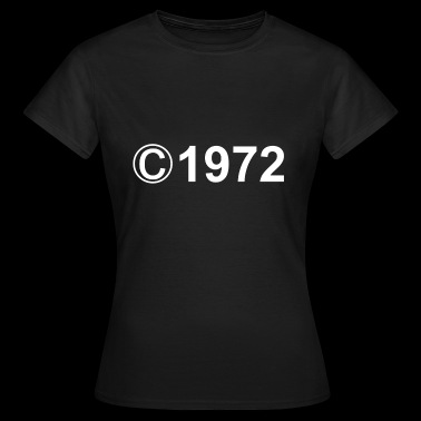46th birthday gift copyright vintage 1972 - Women's T-Shirt