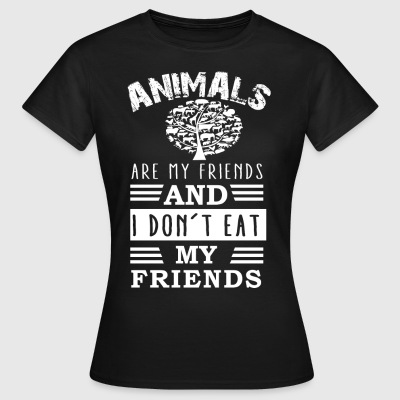 Animals are friends - Women's T-Shirt