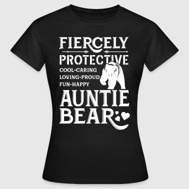 Fiercely Protective Auntie Bear - Women's T-Shirt
