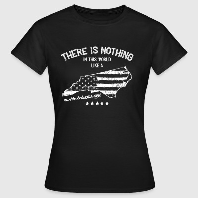USA: Nothing In Like A North Carolina Girl Gift - Women's T-Shirt