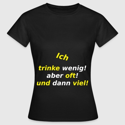 I-drink-bit - Women's T-Shirt