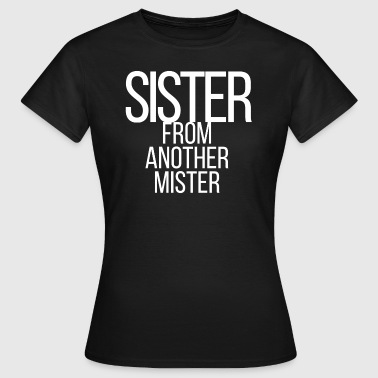 Sister white - Frauen T-Shirt