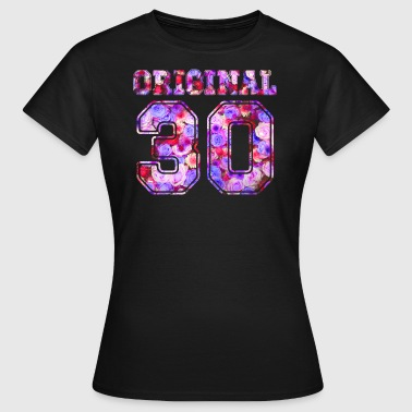 30 30. 30th - Birthday Present Bday - Frauen T-Shirt