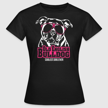 OLD ENGLISH BULLDOG coolest dog - Frauen T-Shirt