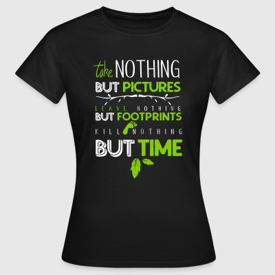 Leave nothing but footprints - Frauen T-Shirt