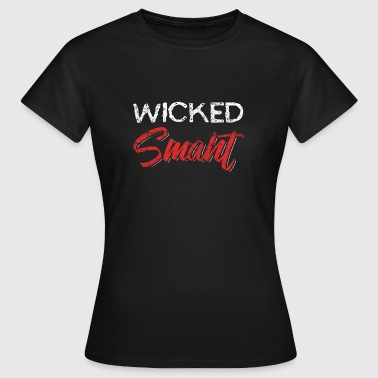 Wicked Smart Distressed - Women's T-Shirt