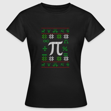 Mathematician Pi Ugly Christmas gift - Women's T-Shirt
