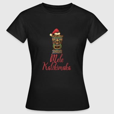 Tiki Mele Kalikimaka Hawaiian Merry Christmas - Women's T-Shirt