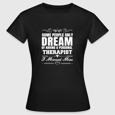 Gift vrouw vrouw therapeut bruid - Vrouwen T-shirt