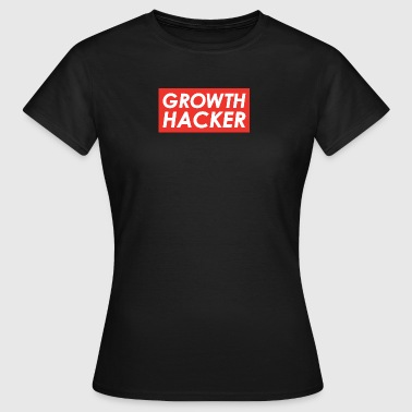 Growth Hacker - Women's T-Shirt