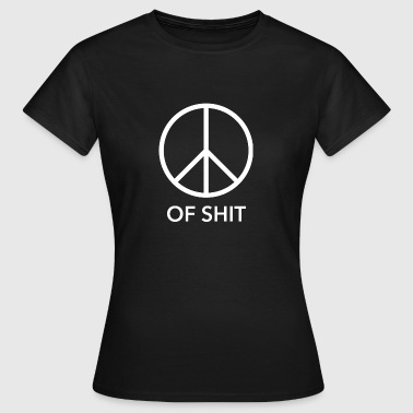Peace (of shit) white - Women's T-Shirt