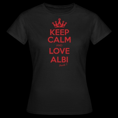 KEEP CALM and LOVE ALBI R01 - T-shirt Femme