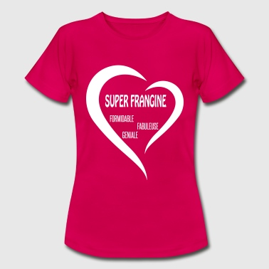super frangine - Women's T-Shirt