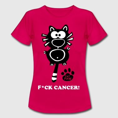 Fuck Cancer Krebs Katze Catpaw Brustkrebs - Vrouwen T-shirt