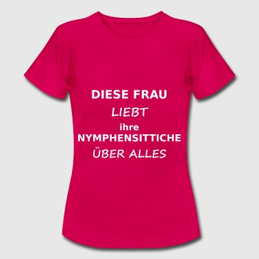 Nymphensittich - Frauen T-Shirt