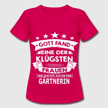 gaertnerin - Frauen T-Shirt