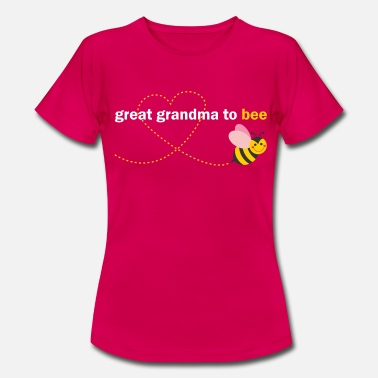 Great Grandma Great Grandma To Bee - Women's T-Shirt