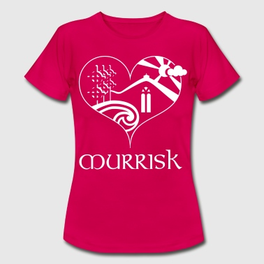 Love Murrisk - Women's T-Shirt